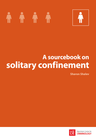 A Sourcebook on Solitary Confinement